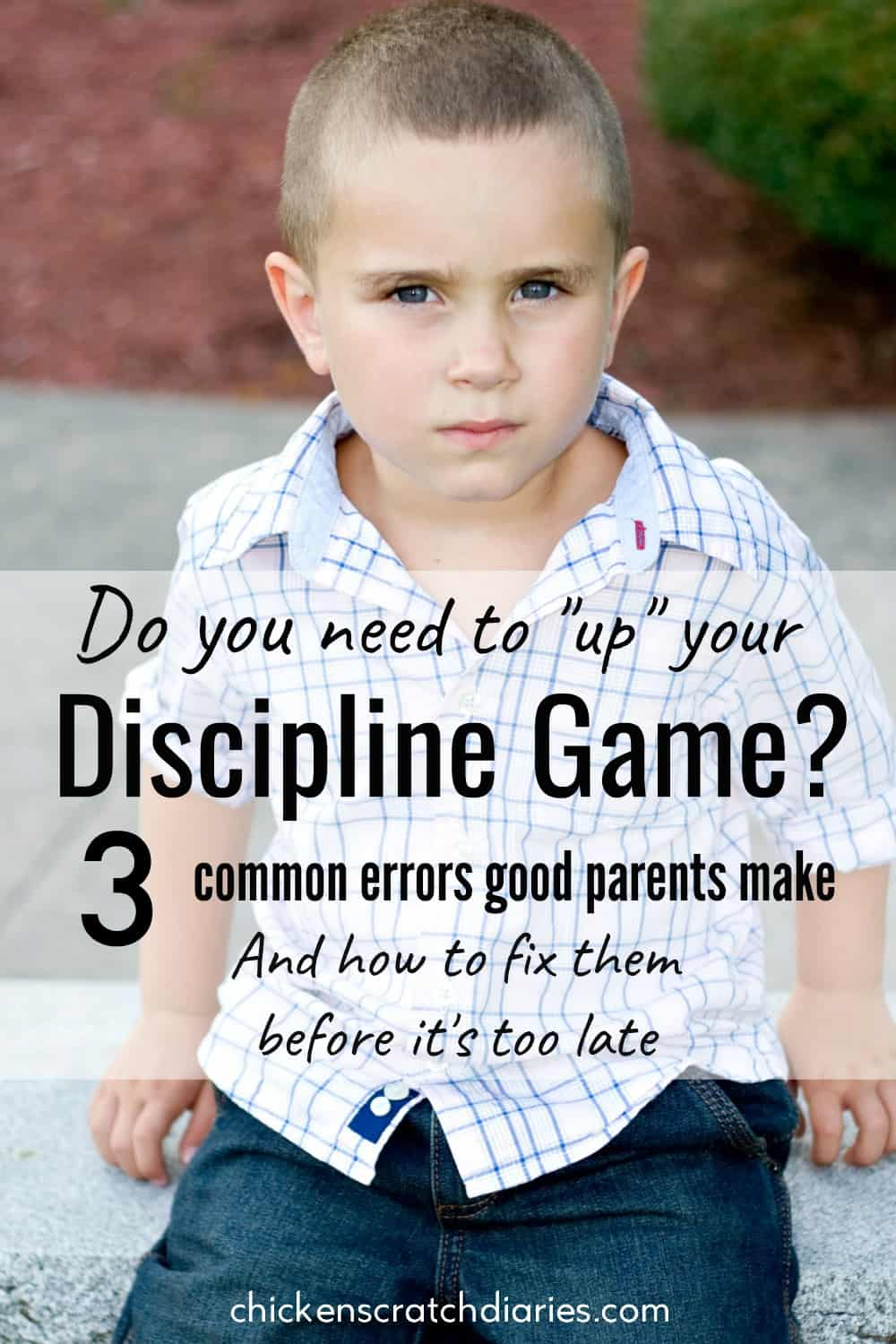 Discipline motivation: 3 common mistakes we make as parents and how to fix them. Great advice! #Parenting #Discipline #LoveAndLogic