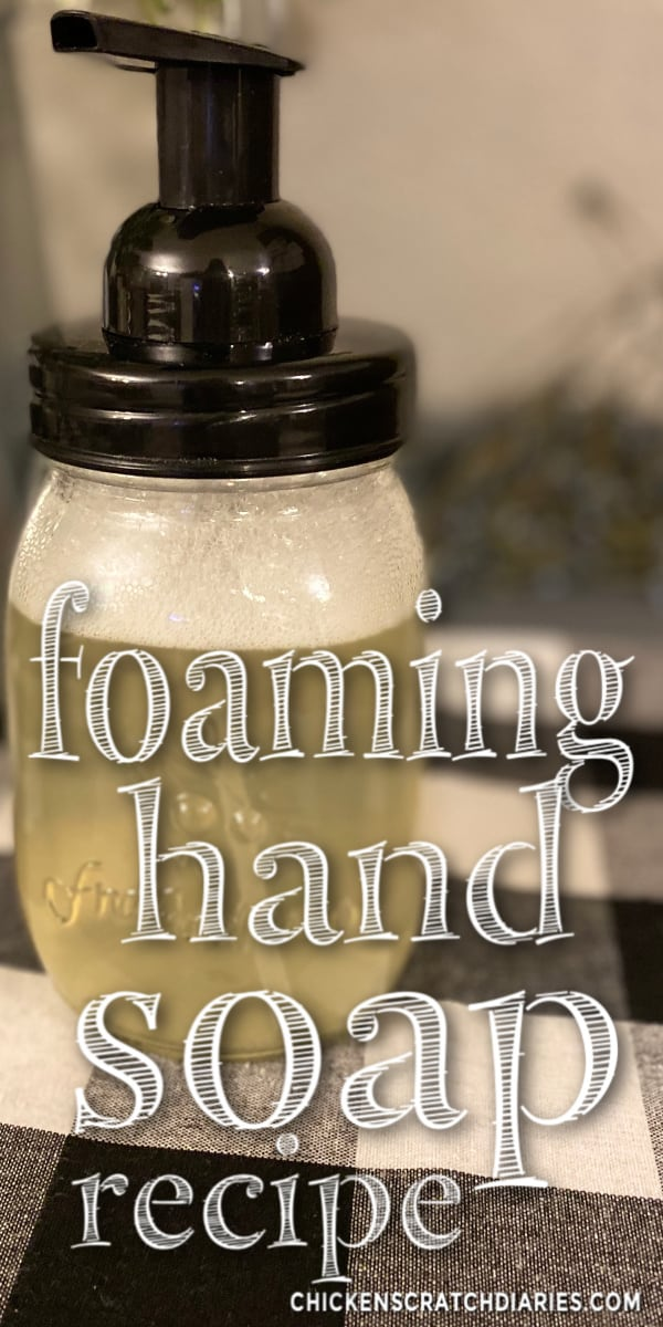 foaming hand soap recipe and instructions