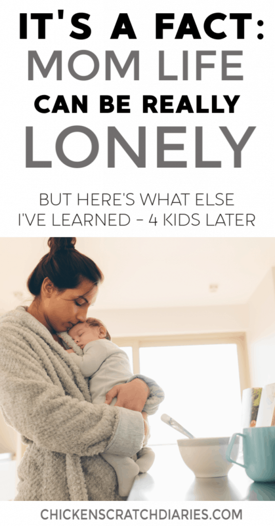 Mothers often feel lonely, despite never being alone! What husbands and kids may not understand but most moms can relate to- and the hope we can hold on to. #Motherhood #Lonely #MomLife #Kids #Parenting