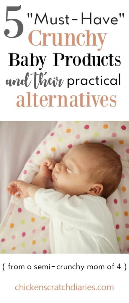 """5 """"Must-Have"""" Crunchy Baby Products- and their Practical Alternatives"""