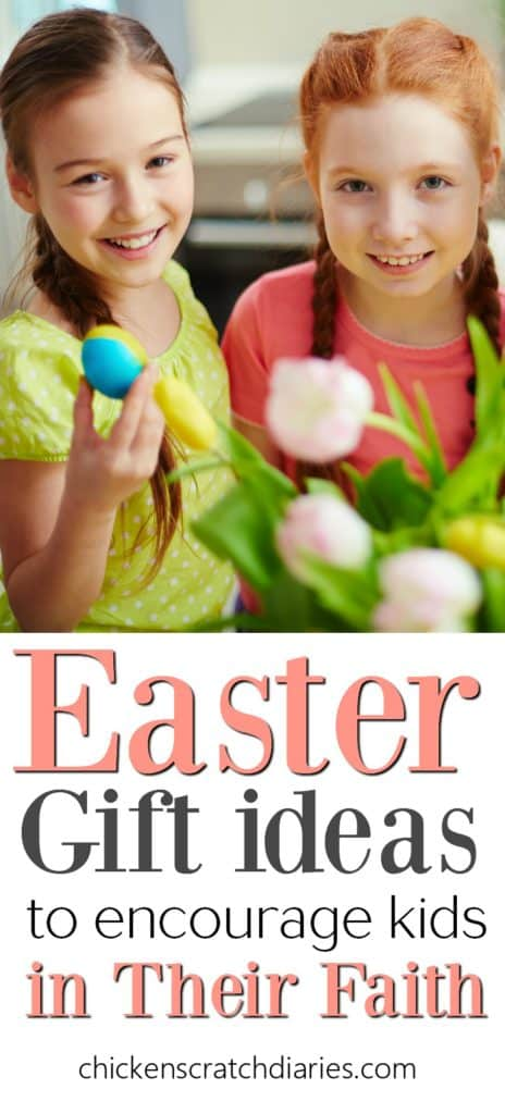 Easter gifts for kids to encourage their faith easter gift ideas to encourage kids in their faith negle Images