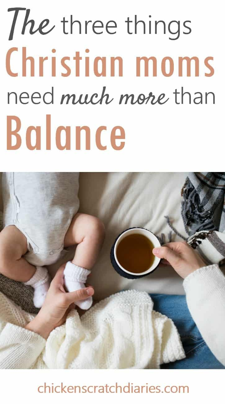 Finding Balance: Is it possible we put too much emphasis on balance as moms? #Balance #Parenting #Moms #MomLife #Faith