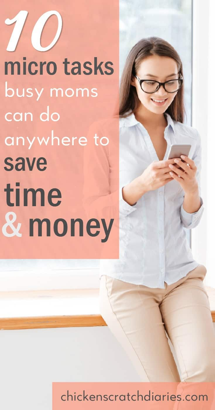 Micro Tasks Busy Moms Can do to Save Time and Money