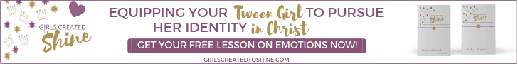 Tween emotions- free lesson-Girls Created to Shine