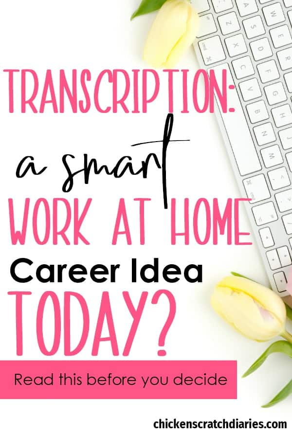 Work at home jobs are enticing for busy moms but is transcription a good choice? #Transcription #WorkFromHome #OnlineJobs #BusinessIdeas