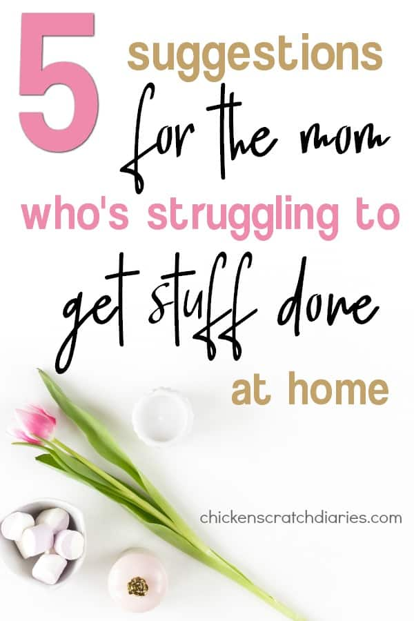 How to Get Stuff Done with a baby (or kids of any age) and actually feel productive at home! #Productivity #HouseholdHacks #MomLife #Tips