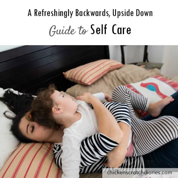 Self Care Routine for moms - Do we really need more self care ideas...or something else entirely. #SelfCare #ChristianParenting #MomLife