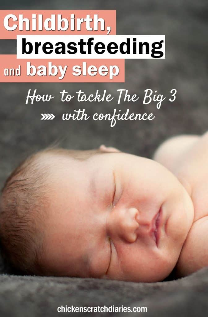 Childbirth, Breastfeeding and Baby Sleep: 3 Amazing Resources to tackle the Big Three for new parents! #babies #breastfeeding #sleep #childbirth #newmom