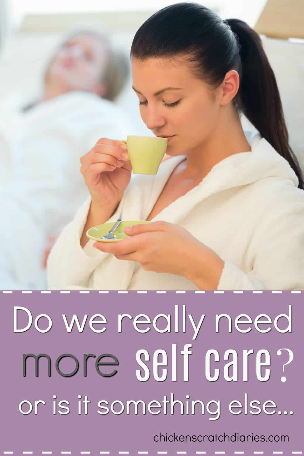Self Care tips are everywhere but do Christian moms really need to focus on this trend or is there another perspective to consider? #SelfCare #Parenting #ChristianMoms #Encouragement #Faith
