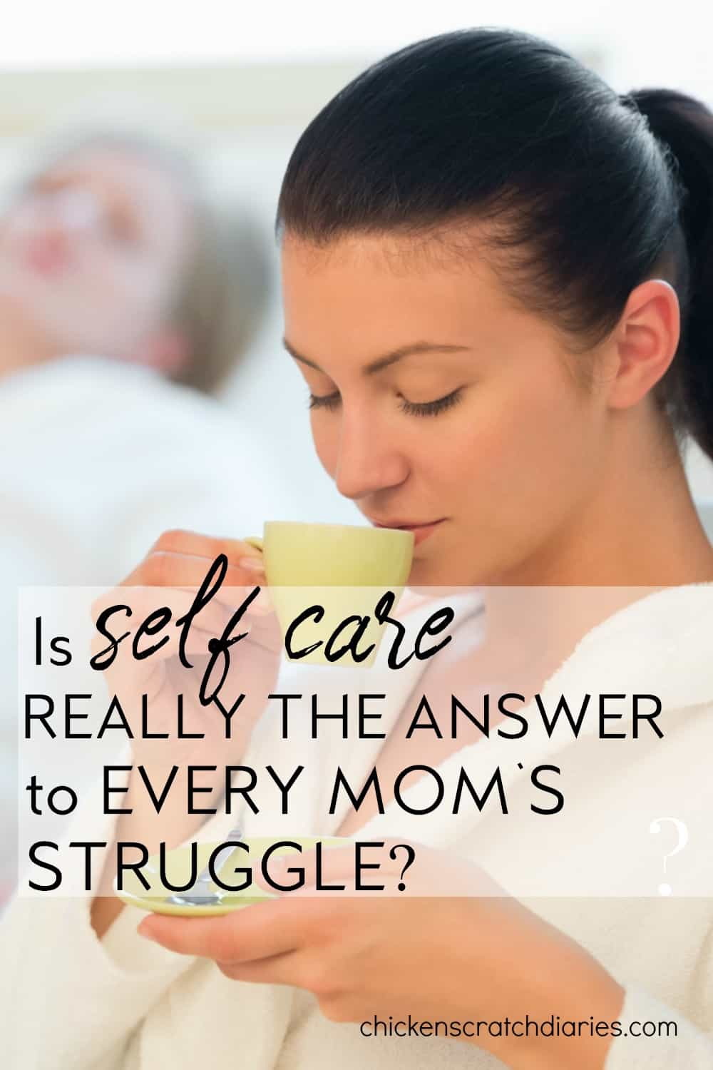 Self care won't solve every problem we face as moms. Here's what you need instead. #SelfCare #Faith #IntentionalLiving #ChristianMom