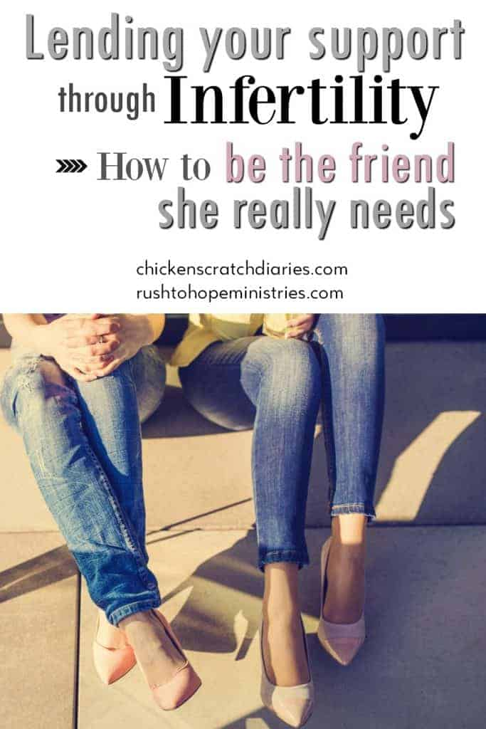 Infertility Support: This helped to answer so many questions for me! #Infertility #Friendship #Support