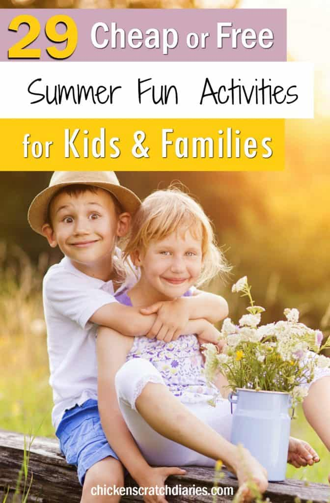 Inexpensive Summer Activities for Kids and Families: 29 Ideas to keep everyone busy all summer! #Summer #Kids #Activities #Fun #MomLife