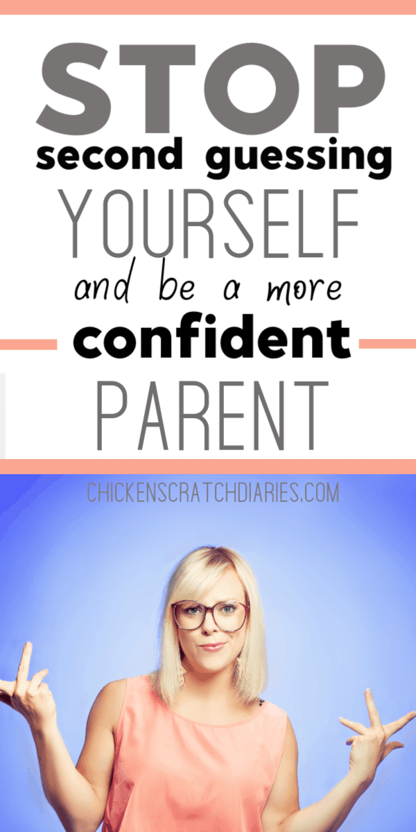 kParenting tips: how to be more confident and quit worrying about what every other mom is doing! #ParentingTips #Parenting #Confidence #RaisingKids