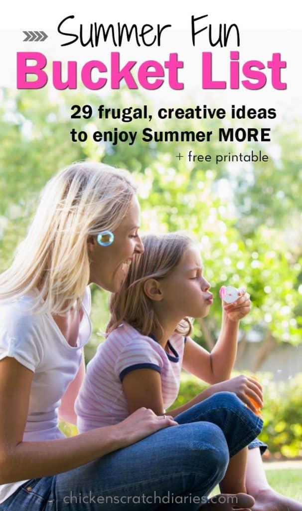 Summer Bucket List - 29 ideas to enjoy summer on a budget! #Summertime #SummerFun #KidsActivities