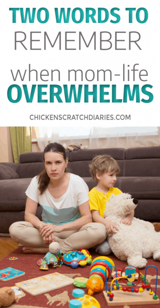 When you're a stressed-out, overwhelmed mom, these two words might give you peace like it did for me. #Motherhood #MomLife #ChristianMotherhood #Faith #Parenting