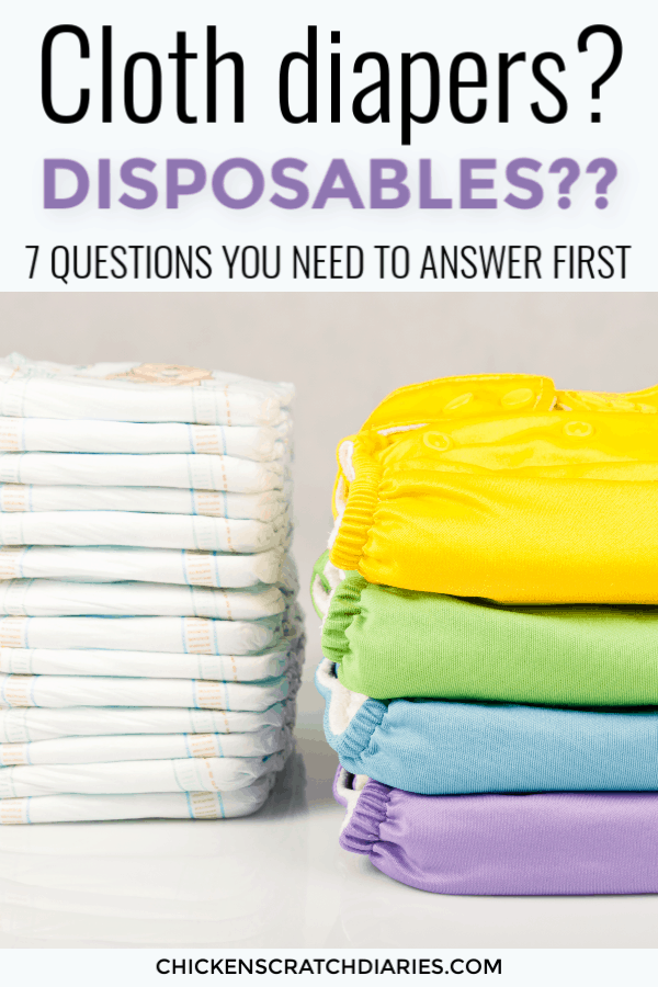 image with text: Cloth Diapers? Disposables?? 7 Questions You Need to Answer First