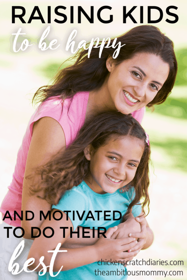 Raising kids to be happy AND motivated to do good, help others and work hard. Here's how! #RaisingKids #ParentingTips #HappyKids #IntentionalParenting