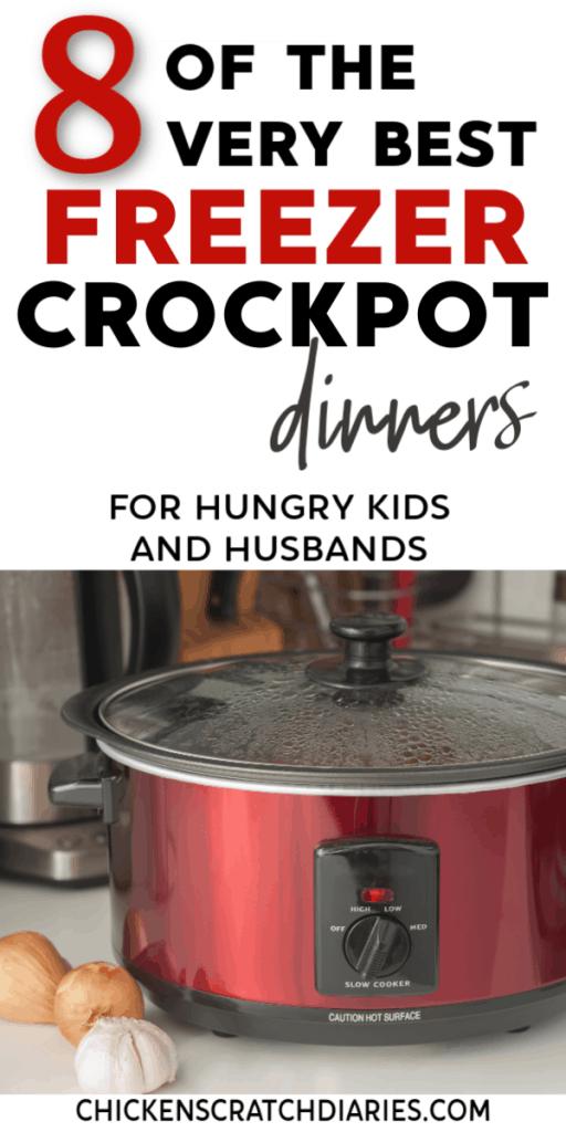 Crockpot freezer meals that won't disappoint! Kid-and-husband-approved. #Crockpot #SlowCooker #FreezerMeals #FamilyMeals #EasyRecipes