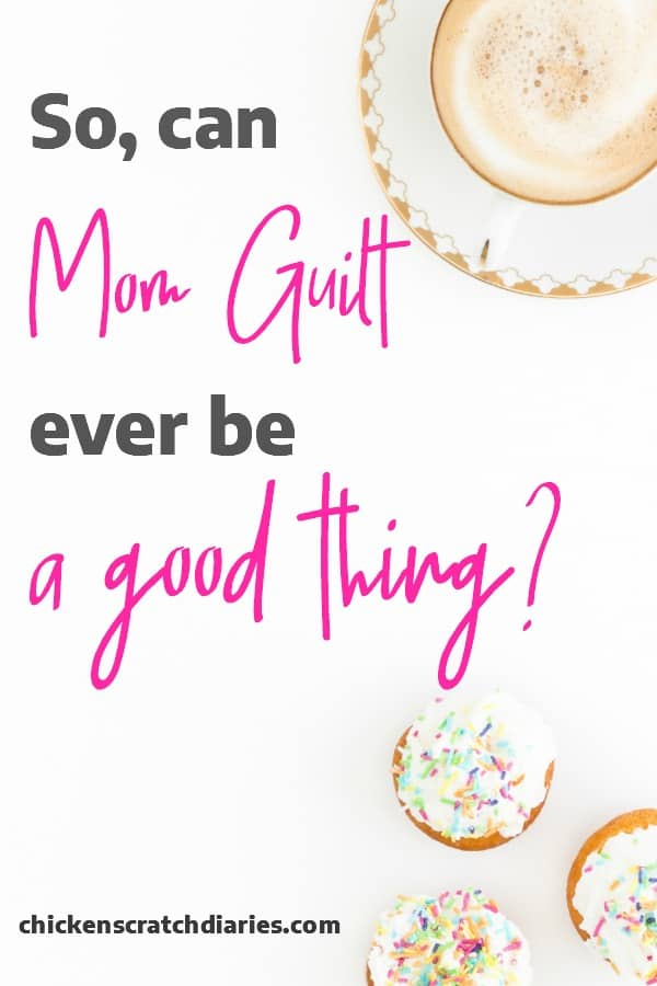What is the mom guilt REALLY telling is? #MomLife #ChristianMom #Parenting #Guilt
