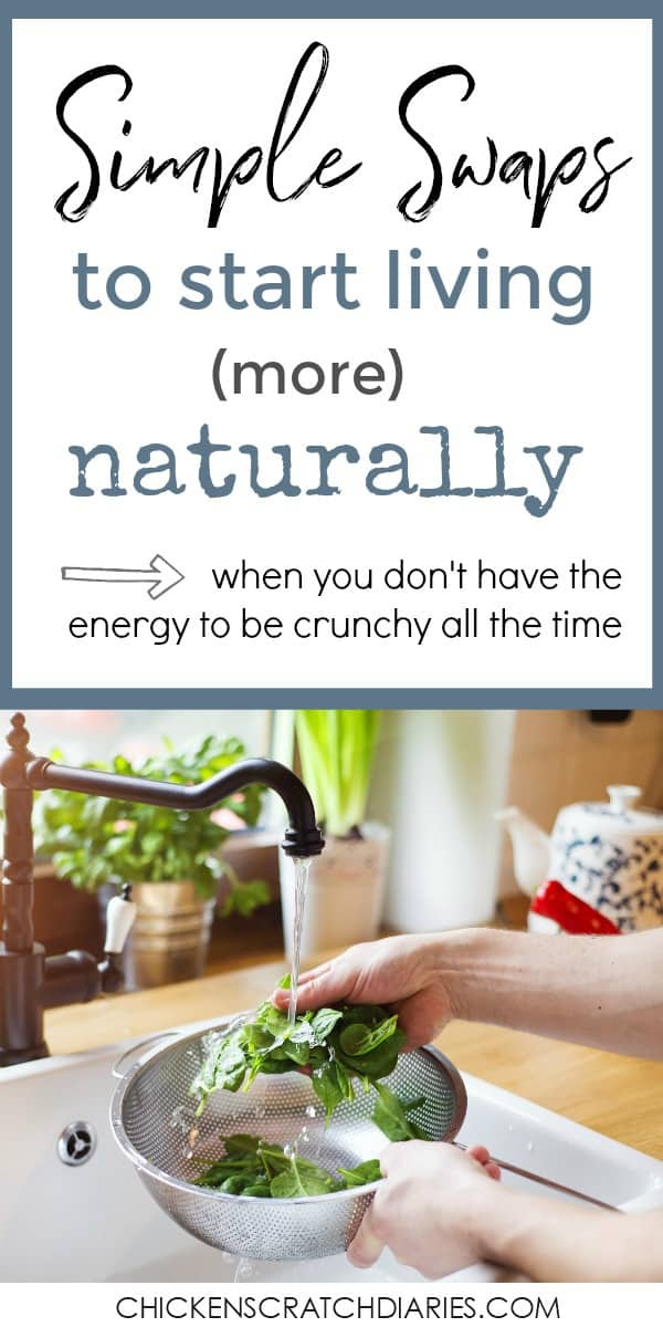 Natural Living can be accomplished in slow, intentional steps. You don't have to have an all-or-nothing mentality! #NaturalLiving #HealthAndWellness #Nontoxic #Household