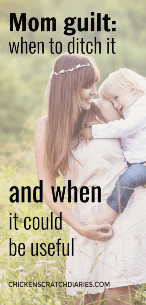 Image with text: Mom guilt: when to ditch it, and when it could be useful