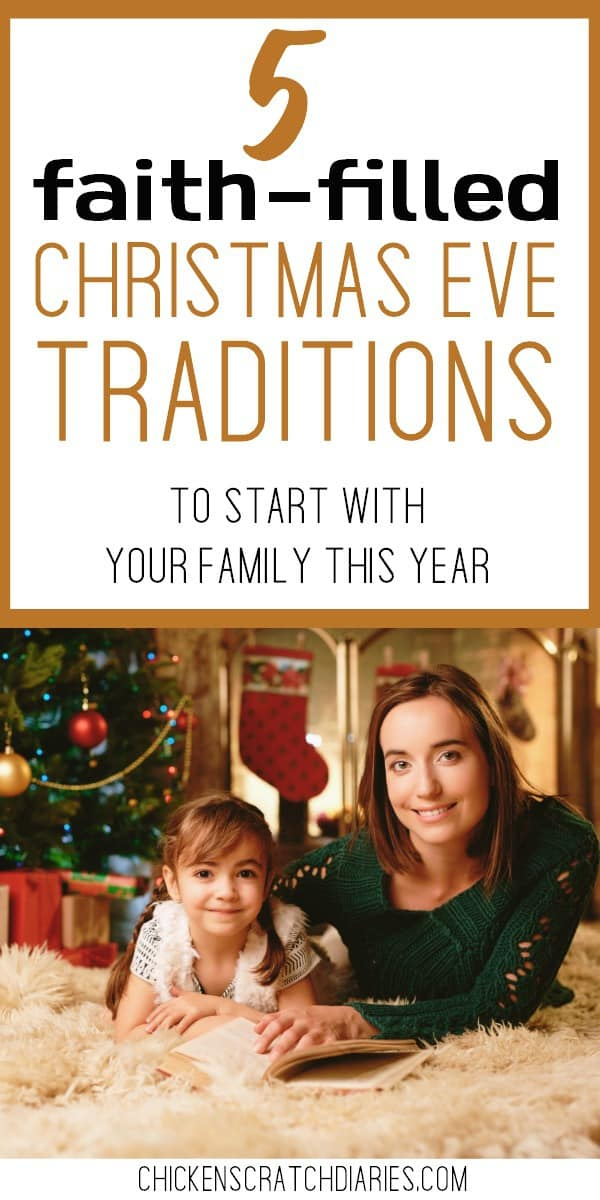 5 Christmas Eve Traditions to re-focus on the true meaning of season: Jesus. #ChristmasEve #Traditions #Holidays #Parenting
