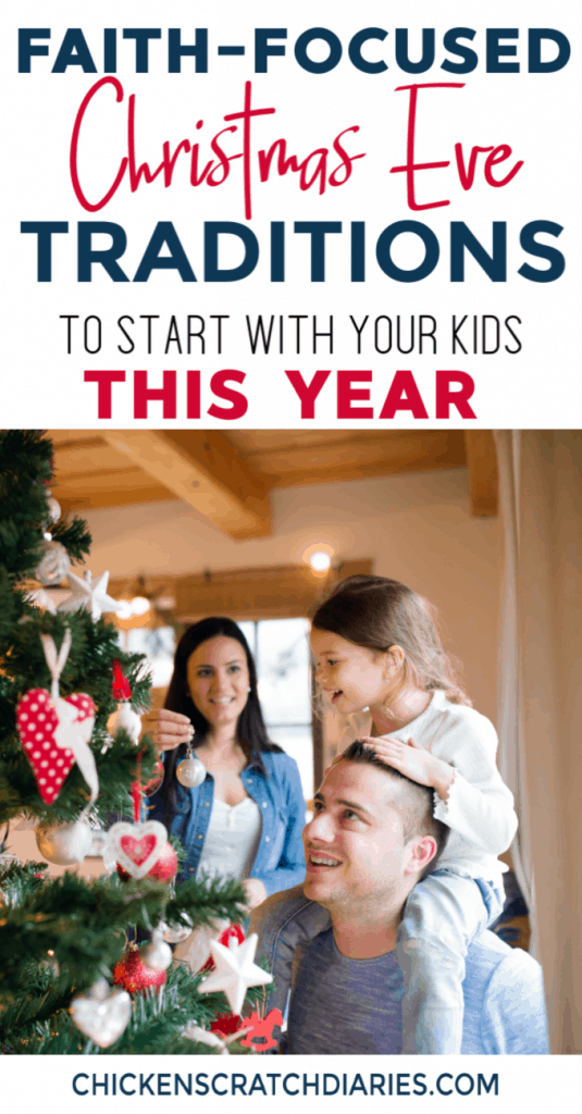 Christmas traditions to make Christmas Eve a special time of celebration of the birth of Jesus. #ChristmasEve #Traditions #Holidays #Faith #Parenting