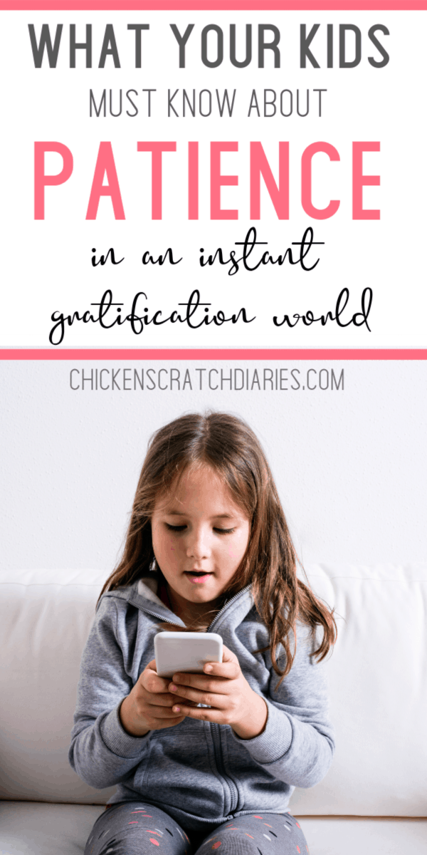 Impatient kids? It's a bigger problem than we think. #Patience #Values #Technology #ParentingTips