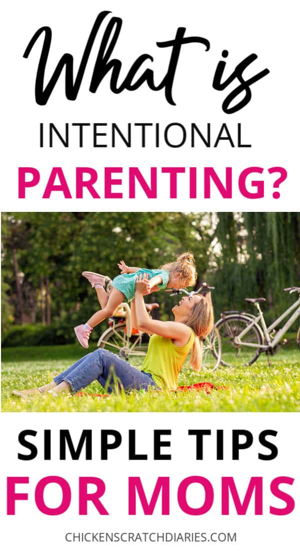 Intentional parenting-easy tips to implement