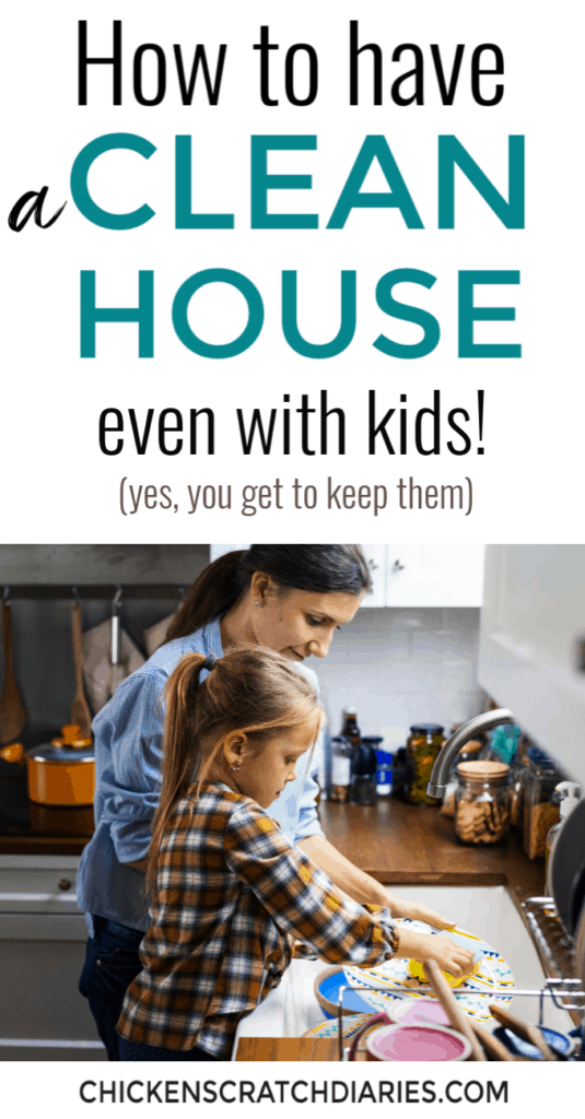How to have a clean house with kids! Practical tips on how to clean your house and keep it reasonably clean when life is hectic. #Cleaning #OrganizingLife #Parenting #Kids #Homemaking