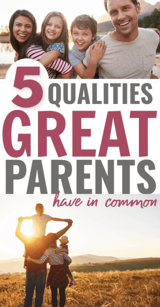 Image with text: 5 qualities great parents have in common