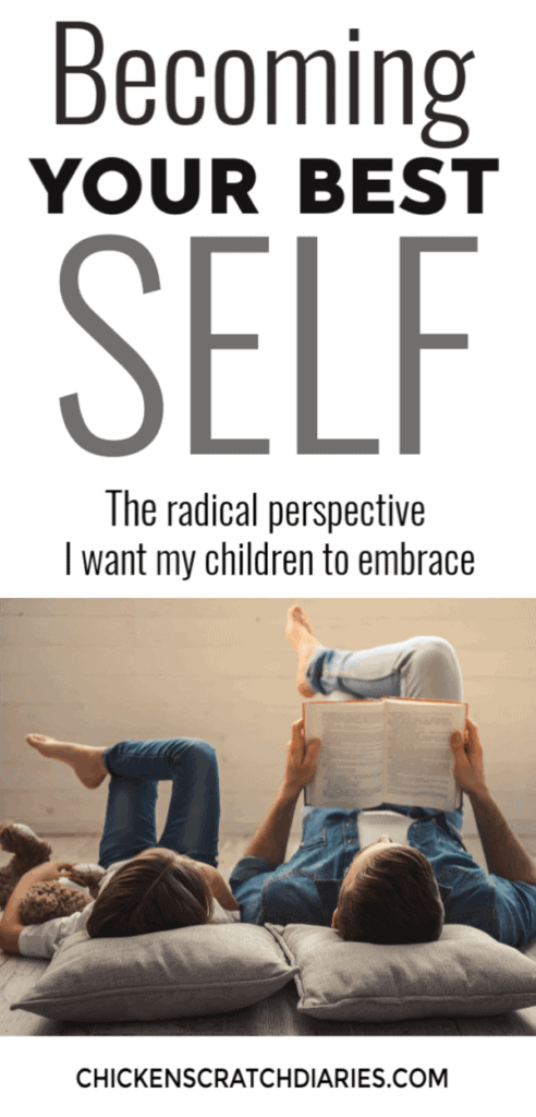 "Raising kids who love Jesus requires us to examine the messages they're receiving from the culture and test them against the Word. Why becoming the ""best version of yourself"" won't bring you ultimate happiness. #Christian #Kids #Parenting #Jesus #Selfless"