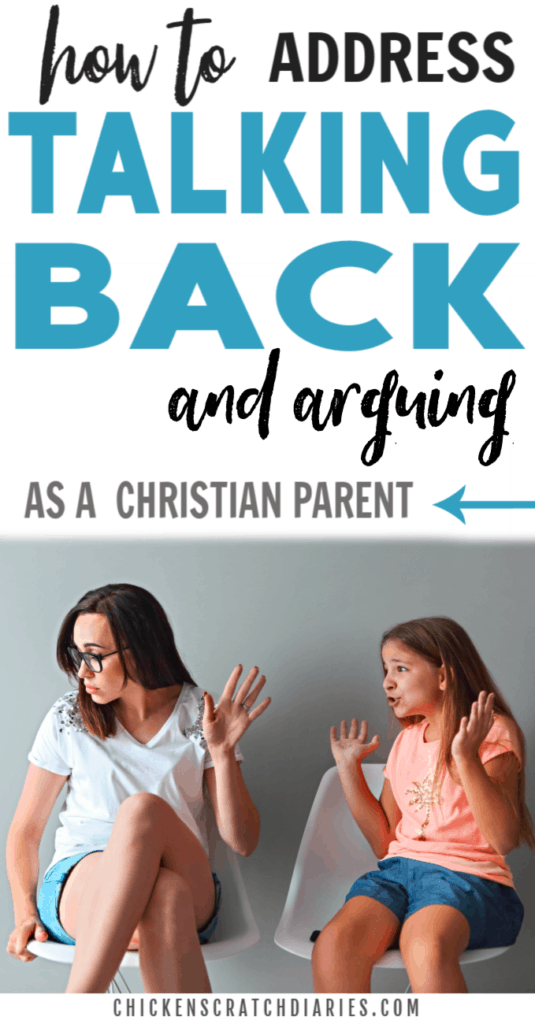 Image with text: how to address talking back and arguing as a Christian parent