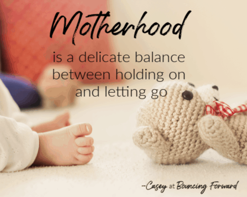 Quotes about motherhood- Bouncing Forward