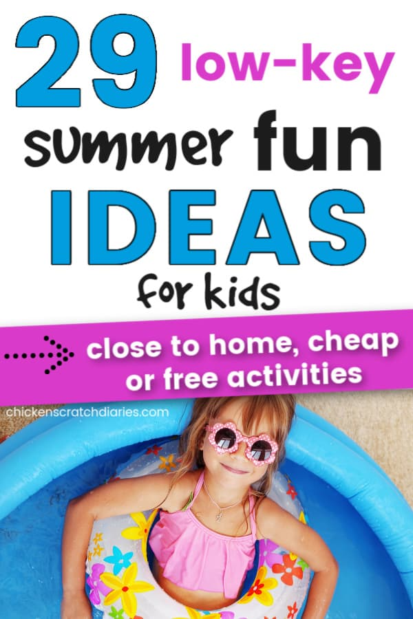 low key easy ideas for summer fun for kids