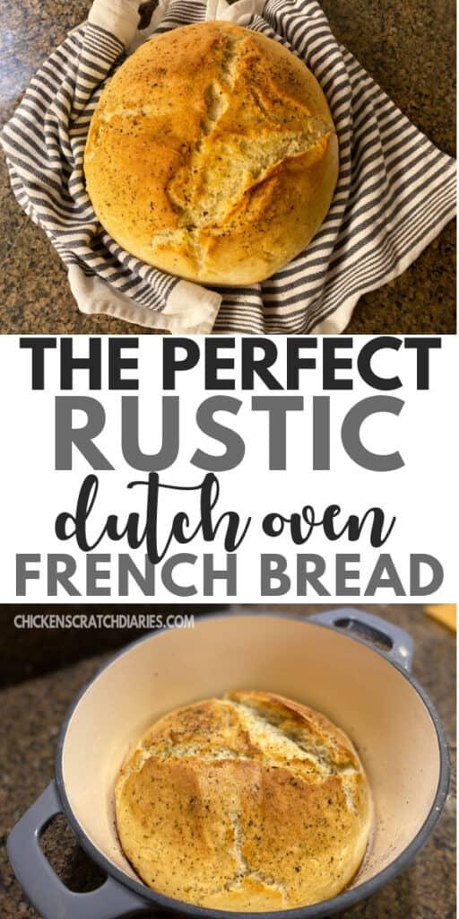 Perfect crusty french bread recipe in a dutch oven