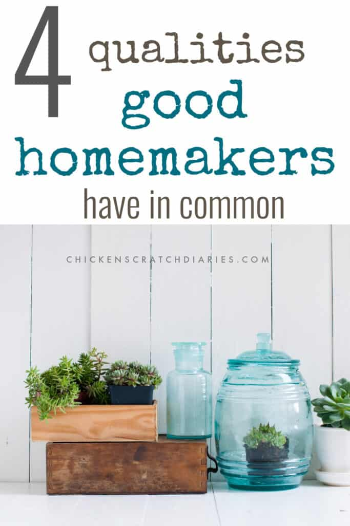 Homemaker qualities that never go out of style