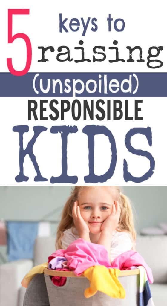 keys to raising responsible kids