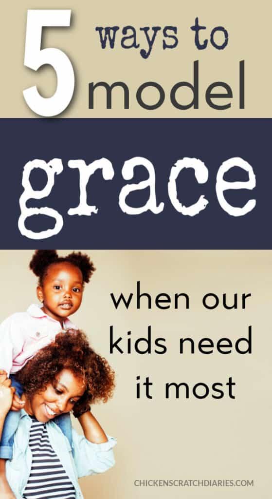 5 ways to model grace as a parent